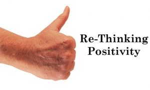 Re-Thinking Positivity